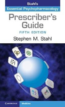 Prescriber's Guide: Stahl's Essential Psychopharmacology par [Stahl, Stephen M.]