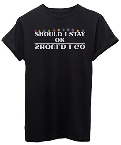 T-shirt should i stay or should i go luci stranger things - serie tv - by image - donna-m-nera