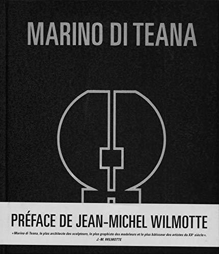 Marino di Teana (1920-2012) par Collectif,Di Teana, Nicolas Marino,Jean-François Roudillon,Jean-Michel Wilmotte