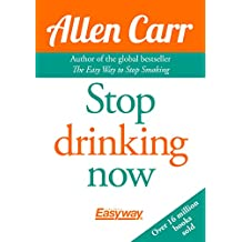 Carr, A: Stop Drinking Now