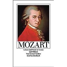 Mozart: Leben und Werk in Texten und Bildern (insel taschenbuch)