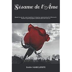 Sésame de l'Âme: Receuil de poésies et photographies (Noir et Blanc) pour donner sens à la vie...