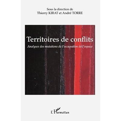 Territoires de conflits: Analyses des mutations de l'occupation de l'espace