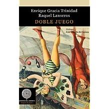 Doble Juego (Colección Anaquel de poesía)