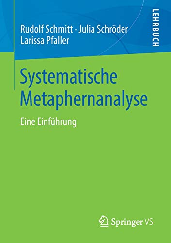 Systematische Metaphernanalyse: Eine Einführung