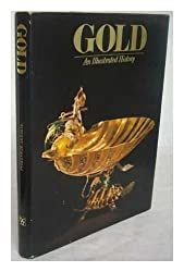 Gold: An Illustrated History