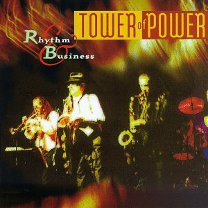 Preisvergleich Produktbild Rhythm & Business by Tower of Power