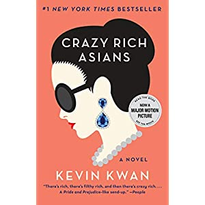 Crazy Rich Asians: 1 (Crazy Rich Asians Trilogy)