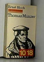 Thomas Münzer - Théologien de la révolution (10-18) de Ernst Bloch
