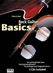 Rock Guitar Basics: Die umfangreiche neue Rockgitarrenmethodik