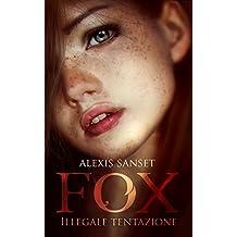 Fox - Illegale Tentazione