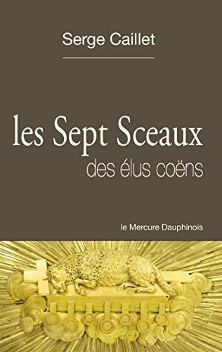 Les sept sceaux des élus coëns par Serge Caillet