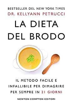 La dieta del brodo di [Petrucci, Dr. Kellyann]