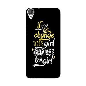 Abhivyakti Funny If u Change Hard Back Case Cover For HTC Desire 820