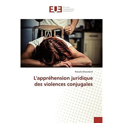 L'appréhension juridique des violences conjugales