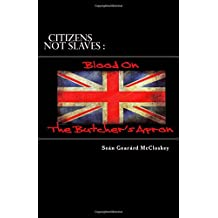 Citizens Not Slaves : Blood On The Butcher's Apron