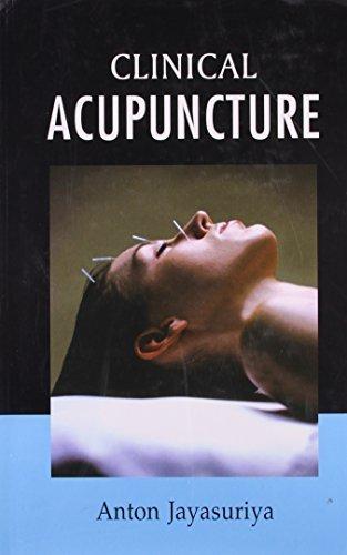 Clinical Acupuncture by Anton Jayasuriya...