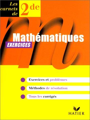 Mathématiques, seconde, carnet d'exercices