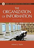 Organization of Information (Library and Information Science Text Series)