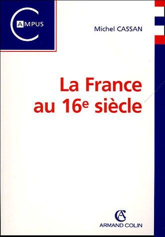 La France au 16e siècle