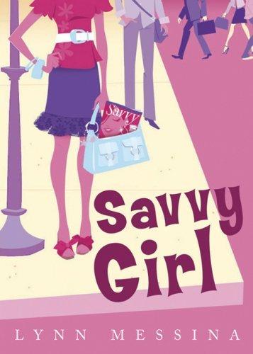 Savvy Girl (English Edition)
