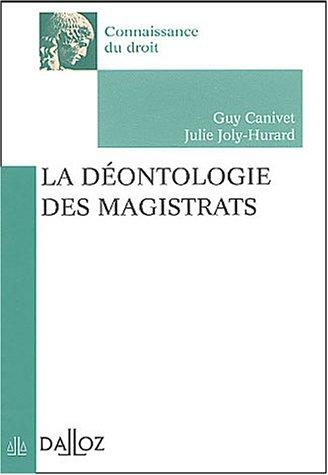 La Déontologie des magistrats