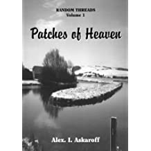 Patches of Heaven (Random Threads)
