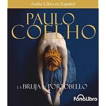 La Bruja De Portobello (Spanish Edition) by Paulo Coelho (2007-10-30)