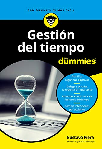 Gestión del tiempo para Dummies (VOLUMEN INDEPENDIENTE) (Spanish Edition)