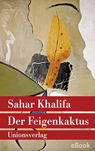 Der Feigenkaktus: Roman (Unionsverlag Taschenbücher) -
