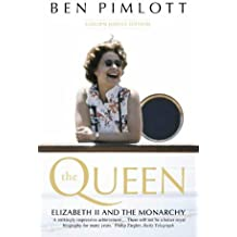 The Queen: Elizabeth II and the Monarchy
