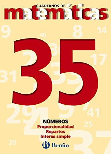 35. Proporcionalidad. Reparto. Interés simple (Castellano - Material Complementario - Cuadernos De Matemáticas) - 9788421642139
