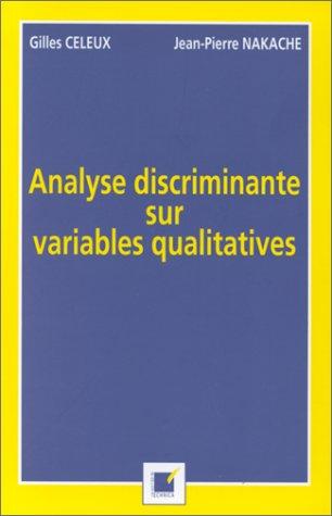 Analyse discrimante sur variables qualitatives par Gilles Celeux