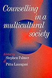 Counselling in a Multicultural Society (Multicultural Counselling (Paperback))