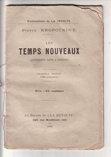 Pierre Kropotkine. Les Temps nouveaux confrence faite  Londres. 1re dition