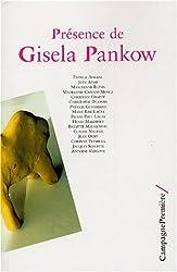 Présence de Gisela Pankow