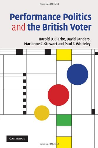 New pdf release performance politics and the british voter ccefb by harold d clarkedavid sandersmarianne c stewartpaul f whiteley fandeluxe Images