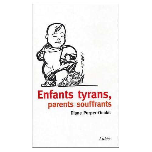 Enfants tyrans, parents souffrants