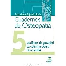 Líneas de gravedad. Cuadernos de Osteopatía 5