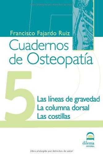 CUADERNOS DE OSTEOPATÍA. TOMO 5 por D.O. FRANCISCO FAJARDO