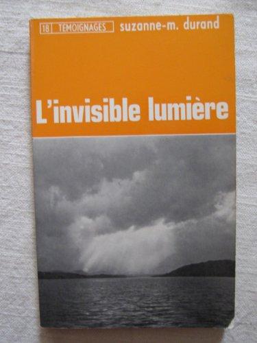 L'invisible lumière