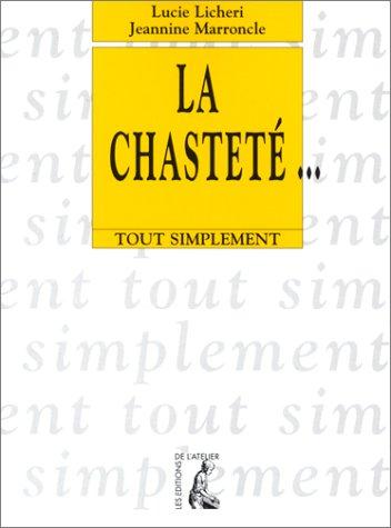 La Chastet...