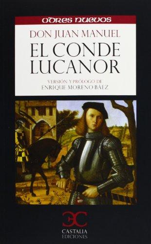 El conde Lucanor (Odres Nuevos) por Don Juan Manuel