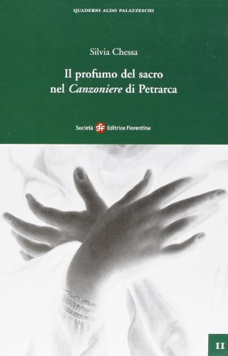 Il profumo del sacro nel Canzoniere di Petrarca