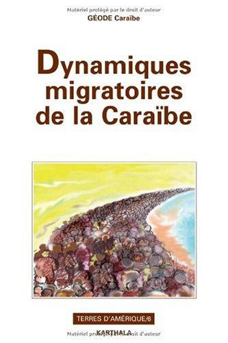 Dynamiques migratoires de la Caraïbe