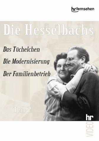 Die Hesselbachs - Teil 2: Das Tüchelchen / Die Modernisierung / Der Familienbetrieb