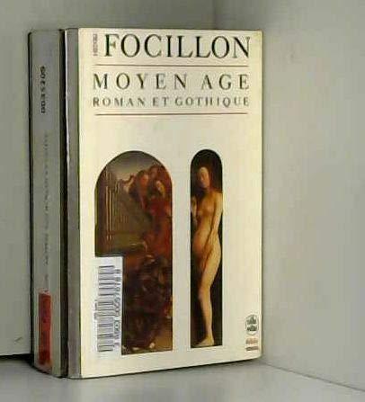 Art d'Occident : Le Moyen Age roman, Le Moyen Age gothique (Biblioessais)