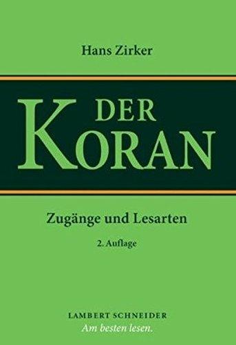 Der Koran: Zugänge und Lesarten