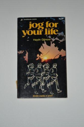 Jog for Your Life por Haydn Gilmore