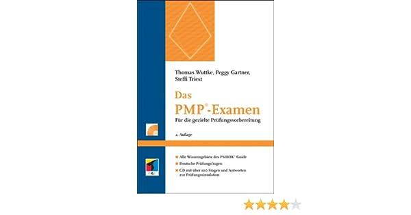Das PMP-Examen: Für die gezielte Prüfungsvorbereitung - Thomas ...